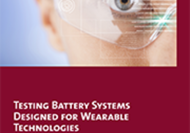 Testing Battery Systems Designed for Wearable Technologies_final-180