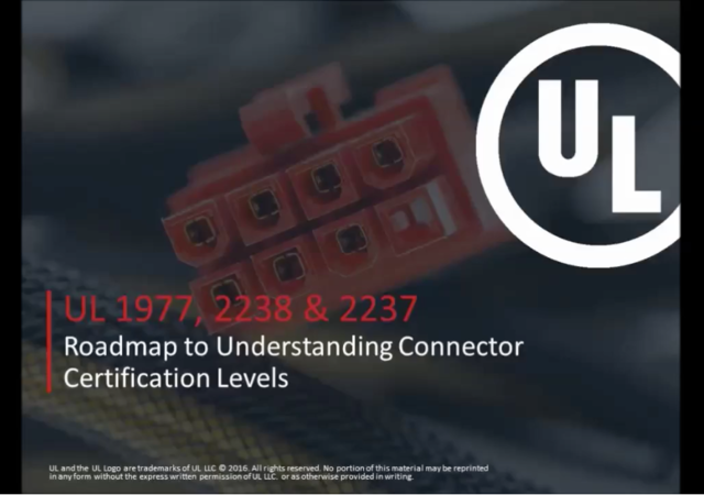 UL Webinar Connector Certification Levels